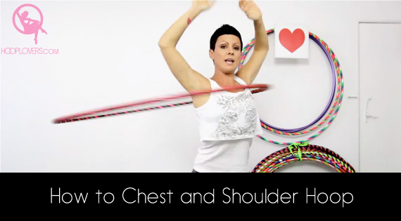 Deanne Love Chest and Shoulder Hooping