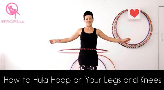 Deanne Love Hoop dance on your legs and knees hooping