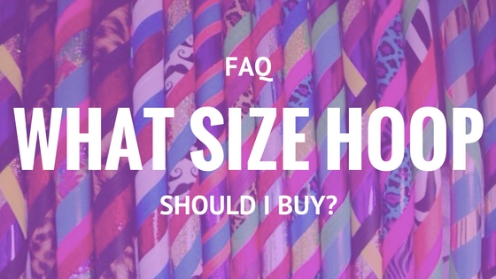 Q: What Size Hula Hoop Should I Buy? For Beginners & Beyond