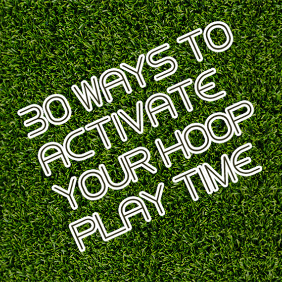 30 Ways to Get Out of a Hoop Rut