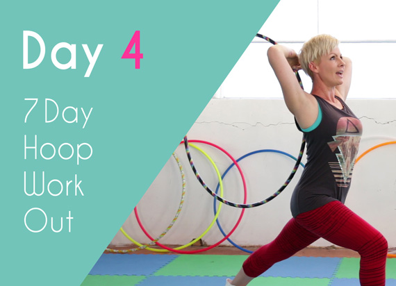 Day 4 – Full Body Mix Up – 7 Day Hoop Workout