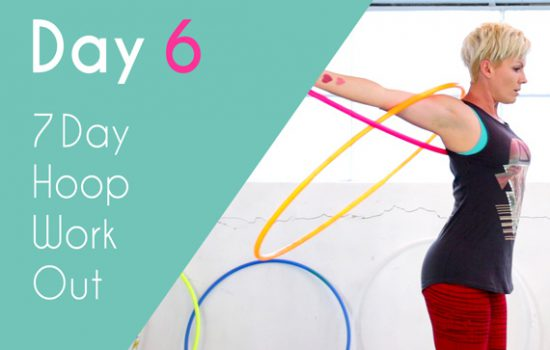 Day 6 – Hoop Workout   Twin Mix Up