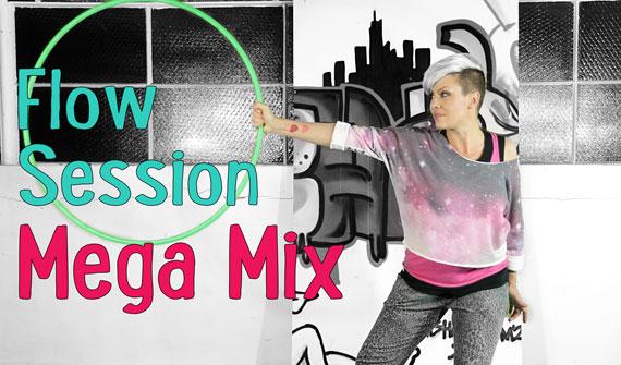 Flow Sessions Mega Mix