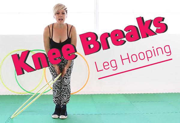 Hoop Knee Breaks