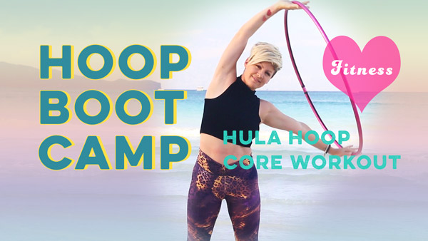 Hoop Boot Camp Core Workout