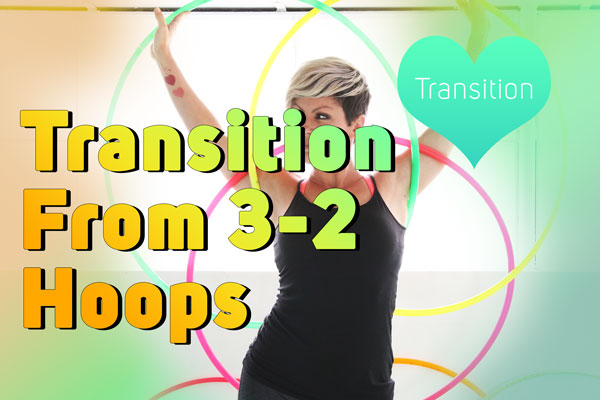 transition from 3 - 2 hoops