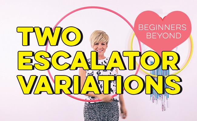 Trending in Hooping : Escalator Variations