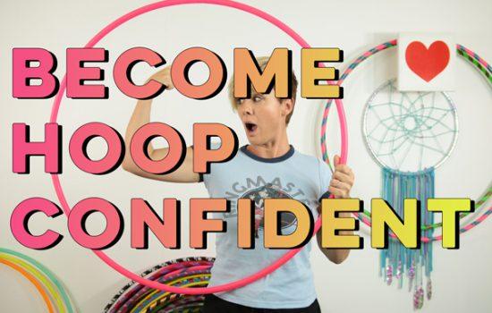 Become a More Confident Hooper