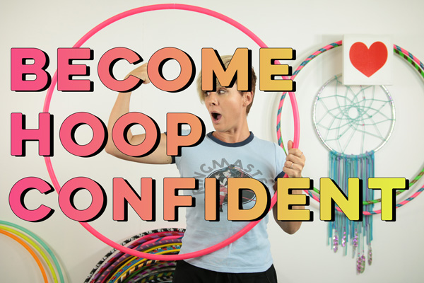 Become a More Confident Hooper