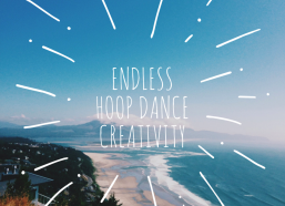 Your Creativity is Limitless : Hoop Dance Transitions