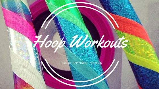 Hooping Workouts : Full Body Dance Workouts for Fun and Fitness