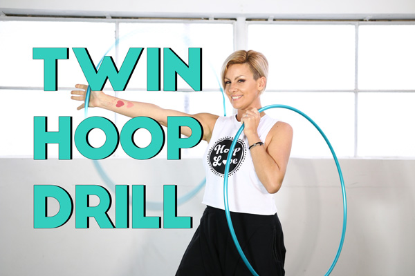 Twin Hooping Drill – Strengthen Your Coordination, Open Your Mind