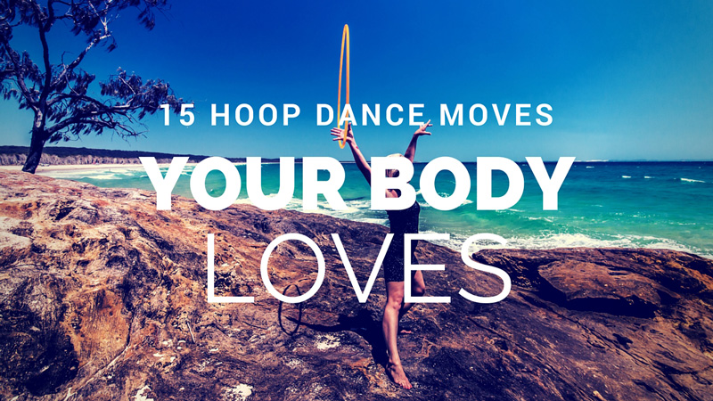 15 Hoop Moves Your Body Will Thank You For