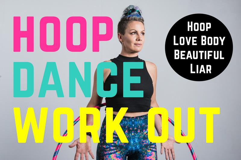 Beautiful Liar – Hoop Workout Core Fitness
