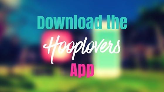 Download the Hooplovers App : Learn to Hoop Anywhere Anytime