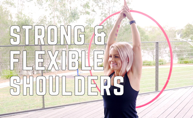 Hulahoop Workouts Strong & Flexible Shoulders