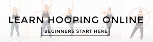 Beginner Hoop Class Start Here