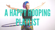 Hooping for Happiness : A Playlist to Raise Your Vibrations
