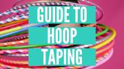 How to tape your hula hoops : 3 DIY hoop ideas