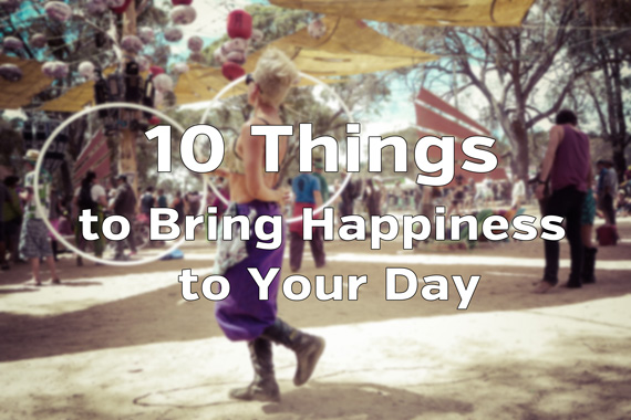 10 Things to Bring Happiness