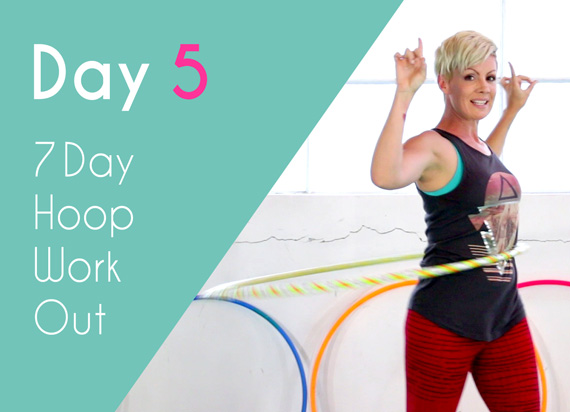 Day 5 Hula Hoop Workout