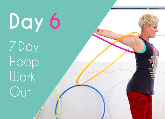 Day 6 - 7 days hula hoop challenge with Deanne Love