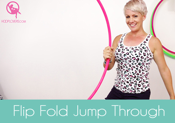 Hoop Flip Fold Jump Through