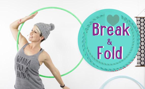 Hooping Break and Fold