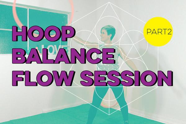 HOOPLOVERS Hoop Balance Flow Session