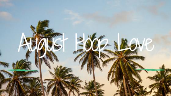 August Hoop Love