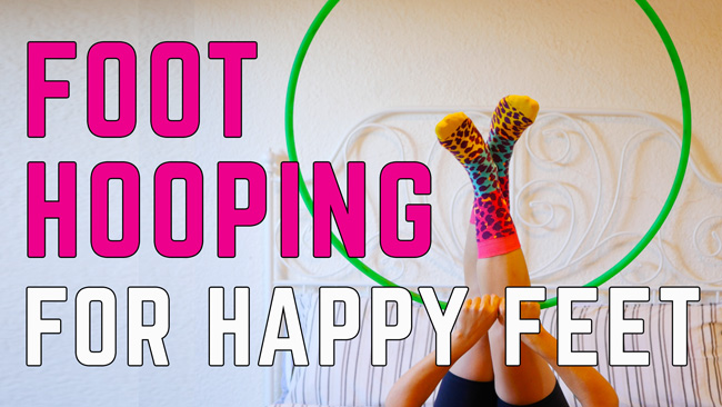 Foot Hooping Happy Feet Hooping