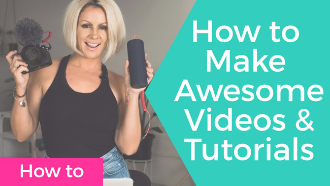 How to Make Awesome Video Tutorials