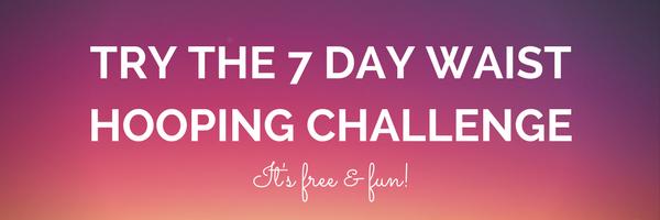 7 day hula hoop challenge
